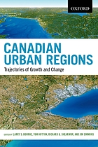 Canadian urban regions : trajectories of growth and change