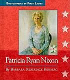 Patricia Ryan Nixon, 1912-1993