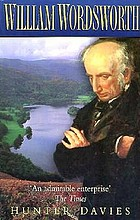 William Wordsworth : a biography