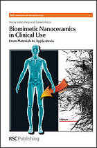 Biomimetic nanoceramics in clinical use : from materials to applications