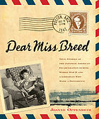 Dear Miss Breed : true stories of the Japanese American incarceration during World War II and a librarian who made a difference