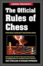 The official rules of chess : professional, scholastic & Internet chess rules