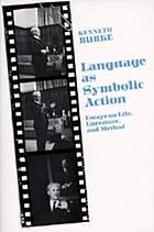 Language as symbolic action : essays on life, literature, and method