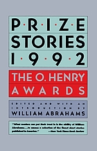 Prize stories 1992 : the O. Henry awards