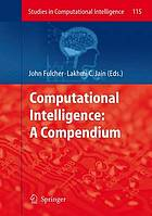 Computational intelligence : a compendium