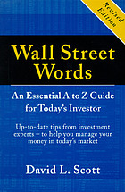 Wall Street words : an essential A to Z guide for today's investor