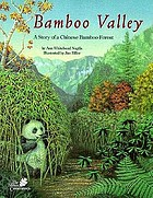 Bamboo valley a story of a Chinese bamboo forest