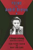 Poems of André Breton : a bilingual anthology