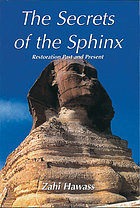 The secrets of the Sphinx : restoration past and present