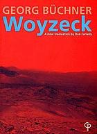 Woyzeck; kritische Lese- und Arbeitsausgabe