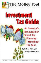 Investment tax guide : an investor's resource for smart tax planning throughout the year