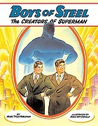 Boys of steel : the creators of Superman