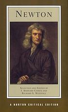Newton : texts, backgrounds, commentaries