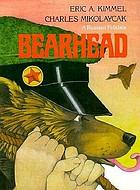 Bearhead : a Russian folktale