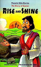 Rise and shine : the story of Easter, Matthew 28:1-8