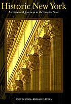Historic New York : architectural journeys in the Empire State
