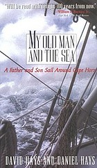 My old man and the sea, or, How to sail around Cape Horn with your father