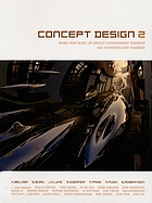 Concept Design 2 : Works from seven Los Angeles entertainment designers and seventeen guest designers