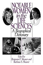 Notable women in the life sciences : a biographical dictionary