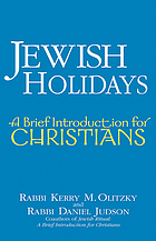 Jewish holidays : a brief introduction for Christians