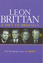 A diet of Brussels : the changing face of Europe