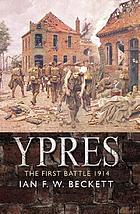 Ypres : the first battle, 1914
