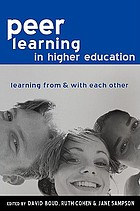 Peer learning in higher education : learning from & with each other