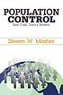 Population control : real costs, illusory benefits