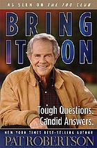 Bring it on : tough questions, candid answers