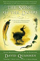 The song of the dodo : island biogeography in an age of extinctions