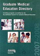 Graduate medical education directory 2007-2008