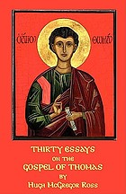 Thirty essays on the Gospel of Thomas