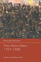 The Plains wars, 1757-1900