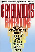 Generations : the history of America's future, 1584 to 2069