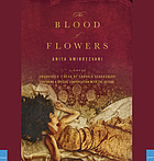 The blood of flowers : [a novel]