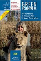 Green volunteers : the world guide to voluntary work in nature conservation