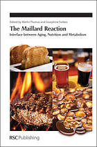 The Maillard reaction interface between aging, nutrition and metabolism
