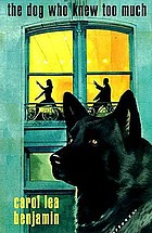 The dog who knew too much : a Rachel Alexander and Dash mystery