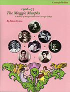 The Maggie Murphs, 1906-73 : a history of Margaret Morrison Carnegie College