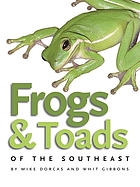 Frogs & toads of the southeast