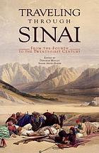 Traveling through Sinai : from the fourth to the twenty-first century
