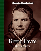 Brett Favre : the tribute
