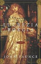 Lucrezia Borgia : a novel
