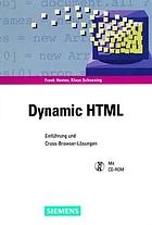 Dynamic HTML : Einführung und Cross-Browser-Lösungen