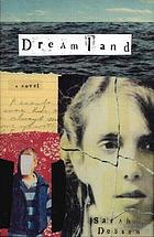 Dreamland : a novel