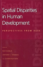 Spatial disparities in human development : perspectives from Asia