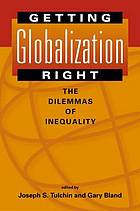Getting globalization right : the dilemmas of inequality