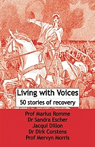 Living with voices : 50 stories of recovery