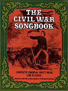 The Civil War songbook : complete original sheet music for 37 songs
