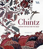 Chintz : Indian textiles for the West